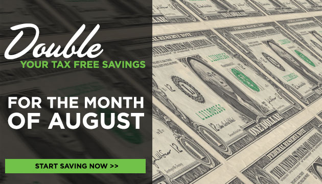 Double Your Tax Free Savings in August